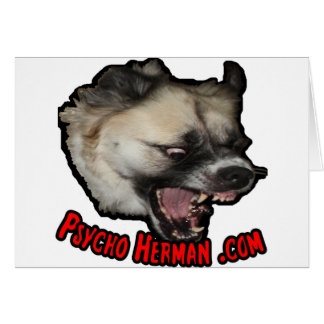 Psycho Herman .com Greeting Card