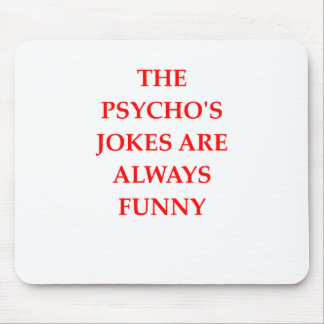 PSYCHO MOUSE PAD