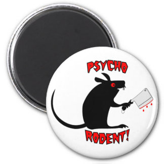 Psycho Rodent! Magnet