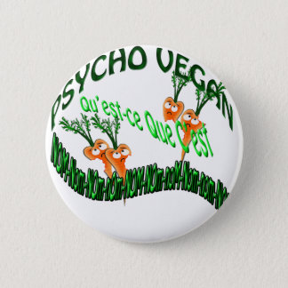 psycho vegan pinback button