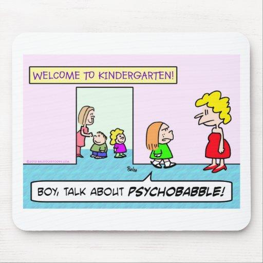 psychobabble de la escuela de la guardería alfombrillas de ratón