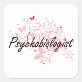 Psychobiologist Artistic Job Design with Butterfli Square Sticker