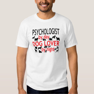 Psychologist by Day Dog Lover by Night Tee Shirts