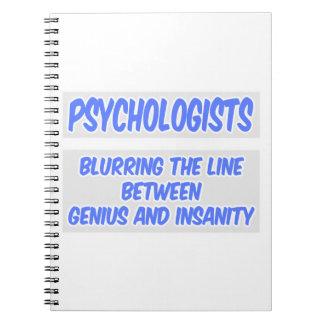 Psychologist Joke .. Genius and Insanity Notebook