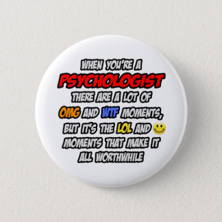 Psychologist .. OMG WTF LOL Button