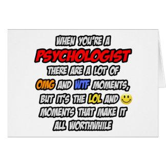Psychologist .. OMG WTF LOL Greeting Card