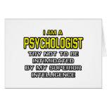 Psychologist...Superior Intelligence Greeting Card