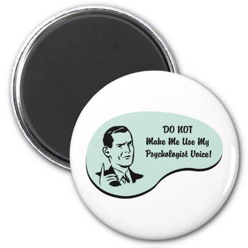 Psychologist Voice 2 Inch Round Magnet