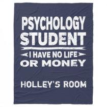 Psychology College Major No Life or Money Fleece Blanket