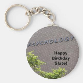 PSYCHOLOGY, Happy Birthday Slate! Keychain