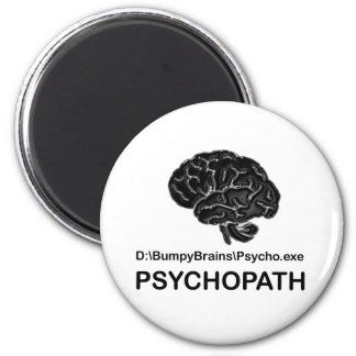 Psychopath Magnet