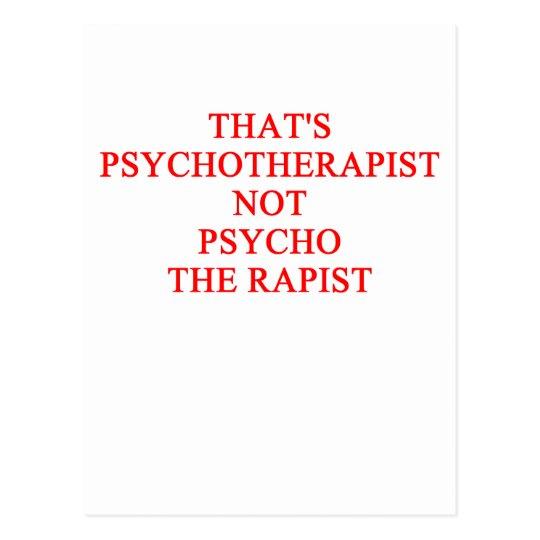 PSYCHOtherapist joke Postcard