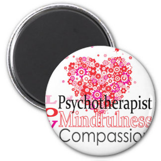 Psychotherapists are Compassionate Refrigerator Magnet