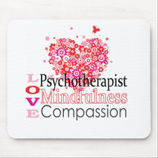 Psychotherapists are Compassionate Mouse Pad