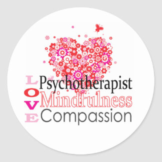 Psychotherapists are Compassionate Classic Round Sticker