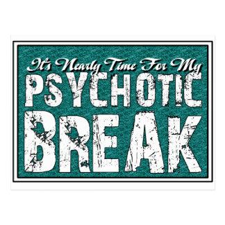 Psychotic and Mental Health Humor Postcard