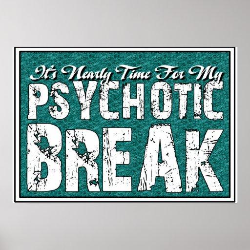 Psychotic and Mental Health Humor Posters