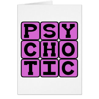 Psychotic, Dangerous Dude Card