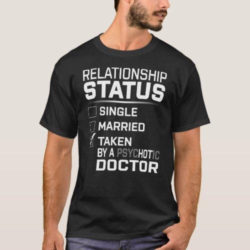 PSYCHOTIC Doctor T_Shirt