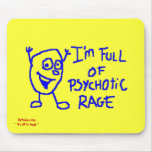 Psychotic Mouse Pad