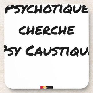 PSYCHOTIC SEEKS PSYCHOLOGICAL CAUSTIC - Word games Drink Coaster