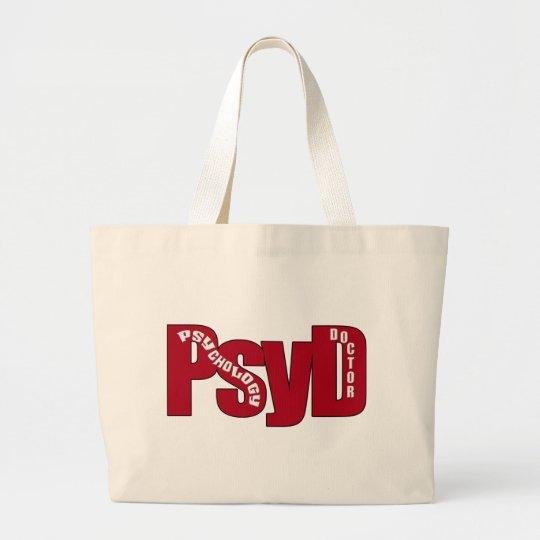 PsyD BIG RED DOCTOR OF PSYCHOLOGY BOLD Large Tote Bag