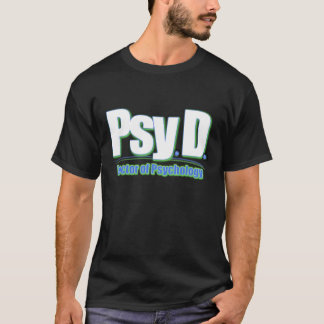 PsyD LOGO2 DOCTOR OF PSYCHOLOGY T-Shirt