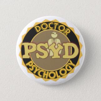 PsyD LOGO - DOCTOR OF PSYCHOLOGY Pinback Button