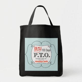 PTO PRETEND TIME OFF CANVAS BAG