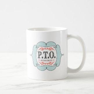 PTO PRETEND TIME OFF COFFEE MUG