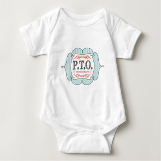 PTO PRETEND TIME OFF ever for baby Baby Bodysuit