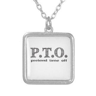 PTO PRETEND TIME OFF SQUARE PENDANT NECKLACE
