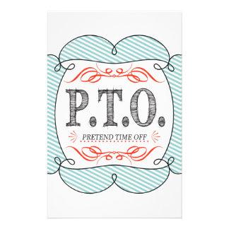 PTO PRETEND TIME OFF STATIONERY