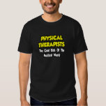 PTs...Cool Kids of Medical World Tee Shirt