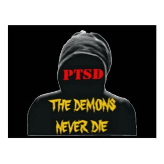 PTSD: THE DEMONS NEVER DIE POSTCARD