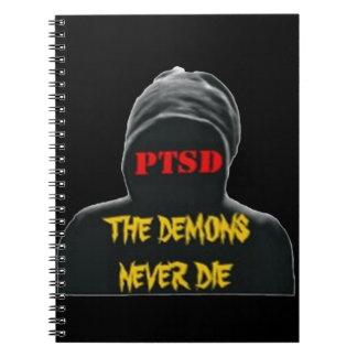 PTSD: THE DEMONS NEVER DIE SPIRAL NOTEBOOK