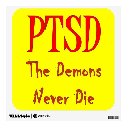 PTSD WALL STICKER