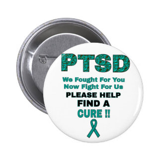 PTSD We Fought For You... Button