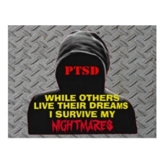 PTSD:WHILE OTHERS LIVE THEIR DREAMS POSTCARD