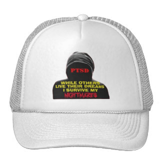 PTSD:WHILE OTHERS LIVE THEIR DREAMS TRUCKER HAT