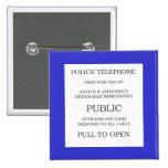 Public Call Box sign 2 Inch Square Button