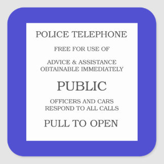 Public Call Box sign Square Sticker