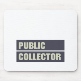 Public Collector Mouse Pads
