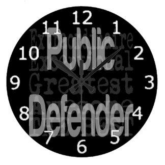 Public Defender Extraordinaire Large Clock