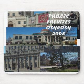Public Enemies Oshkosh 2008 Mousepads