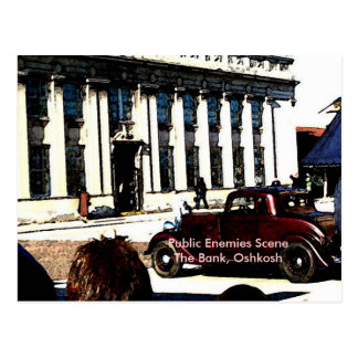 Public Enemies Scene - The Bank, Oshkosh Postcard