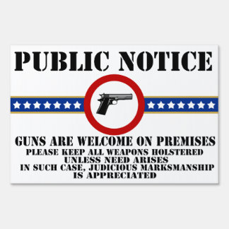 Public Notice - Guns Welcome Sign
