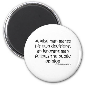 Public Opinion Quote Fridge Magnet
