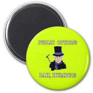 Public Option? Bah, Humbug!  Scrooge T shirt 2 Inch Round Magnet