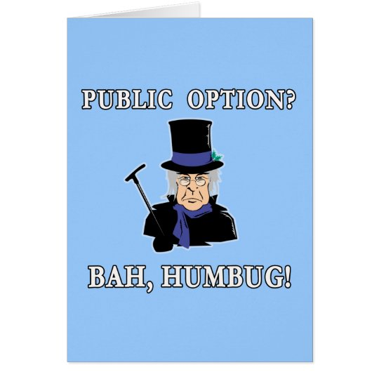 Public Option? Bah, Humbug!  Scrooge T shirt Card